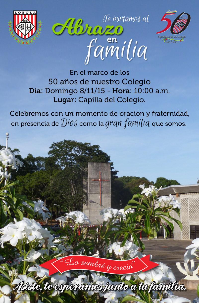 Invitación Abrazo en Familia Loyola Gumilla 2015 - Colegio Loyola ...